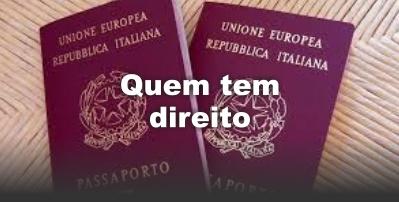 Dupla cidadania Italiana - Quem tem direito