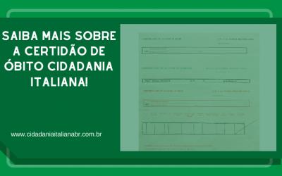 Saiba mais sobre a Certidão de Óbito Cidadania Italiana!
